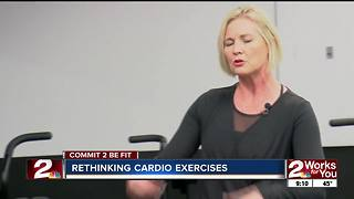 Commit 2 Be Fit: Rethinking Cardio - Video