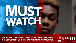 Evil Parents Thought Their Secret Was Safe, Then The Blood Test Of Their Baby That Died Came Back - Video