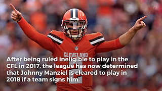 Johnny Manziel Cleared To Play Football - Video