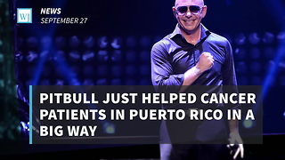 Pitbull Just Helped Cancer Patients In Puerto Rico In A Big Way - Video