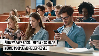 Survey says social media has made young people more depressed