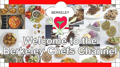 🤠👍 Welcome to the Berkeley Chefs Channel