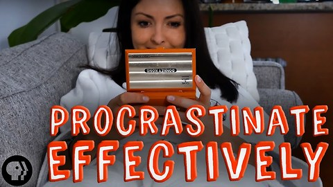Here's How To Procrastinate And Be Effective About It