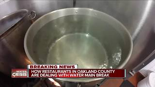 How restaurants in Oakland County are dealing with water main break - Video