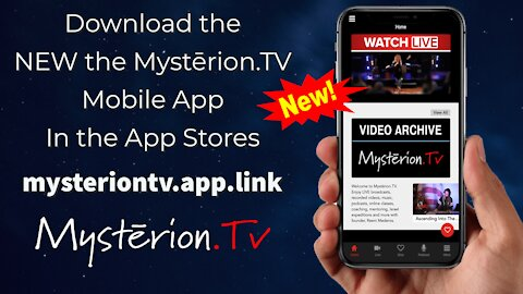 Download the NEW Mystērion.TV Mobile App and Stay Connected!