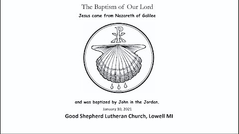The Baptism of Our Lord, Jan 10 2021