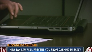 New tax law will prevent you from cashing in early - Video