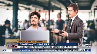 Survey says people are binge-watching in public - Video