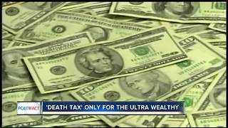 PolitiFact Wisconsin: Who actually pays the 'death tax'? - Video