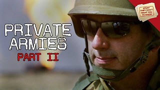 Stuff They Don't Want You To Know: Private Armies, Part 2: The Future of War - Video