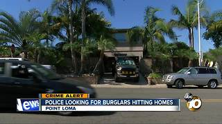 Police looking for burglars hitting Point Loma homes - Video