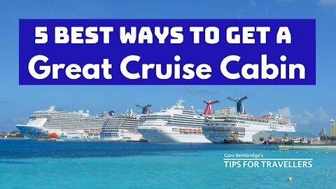 5 Best Ways To Get A Great Cruise Cabin