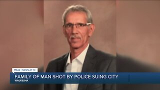 Family of man killed in police shooting now suing City of Waukesha