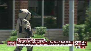 Device found in north Tulsa bank robbery - Video