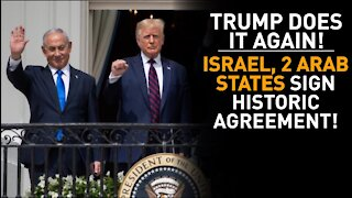 Trump Silences Critics After Israel, 2 Arab Countries Sign Deal