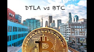 Downtown Los Angeles Real Estate vs Bitcoin