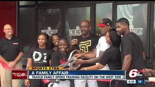 Teague family opens training facility on Indy's west side - Video