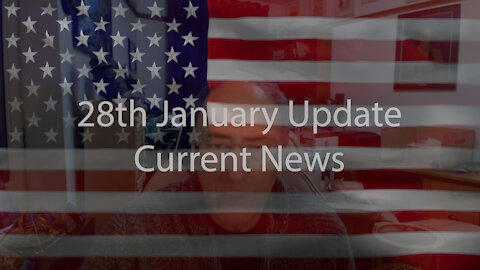 28th January Update Current News