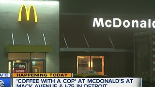 """Coffee with a Cop"" at McDonald's near Mack Avenue"