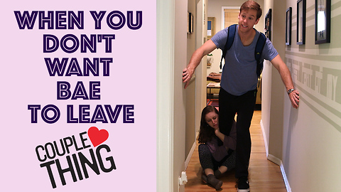 Don't Want Bae to Leave: Girlfriend Trapped Boyfriend