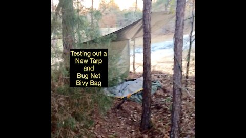 Testing a new tarp and bivy bag