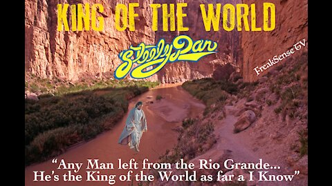 King of the World by Steely Dan