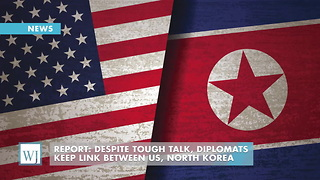 Report: Despite Tough Talk, Diplomats Keep Link Between US, North Korea - Video