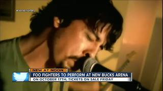 Foo Fighters concert scheduled at new Milwaukee Bucks arena this Fall - Video