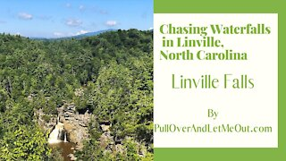 Chasing Waterfalls in Linville, North Carolina