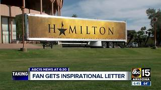 Fan gets inspirational letter from Hamilton creator - Video
