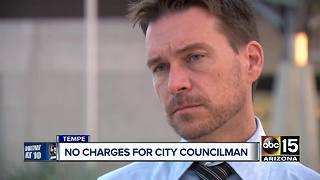 No charges filed against Tempe City Councilman