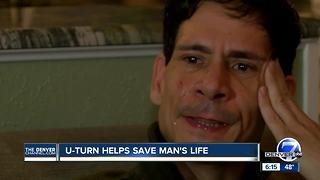 U-turn helps save man's life