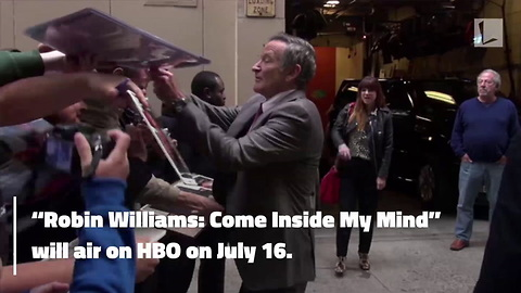 New Robin Williams Documentary Looks at Dark Side of Robin That Many Fans Didn't See