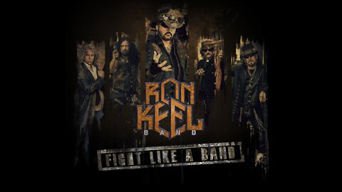 Ron Keel Band FIGHT LIKE A BAND Official Music Video