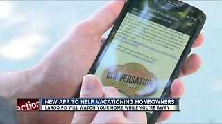 New app could help protect your home the next time you're on vacation - Video