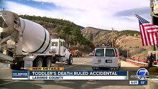 Toddler's death in Big Thompson Canyon ruled accidental - Video