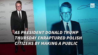 After Trump Praises Poland's Courage, Scarborough Slams President's Speech - Video