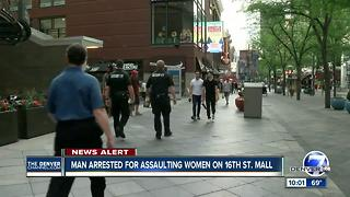 Sexual assault suspect arrested at 16th St. Mall, police looking for more victims - Video