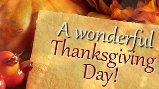 Have a Blessed Day This Thanksgiving! - Video