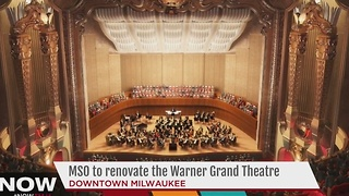 Milwaukee Symphony Orchestra looks to transform Grand Theatre - Video