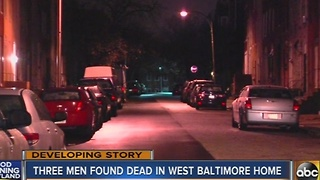 3 men found dead in west Baltimore home
