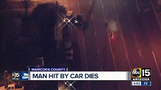 Man dies after being hit by a car in Maricopa county