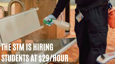The STM Is Hiring Students To Clean The Metro And Buses & The Pay Is More Than $29/Hour