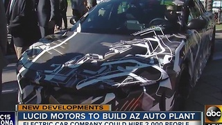 Lucid Motors bringing 2,000 jobs to Valley with new auto plant - Video