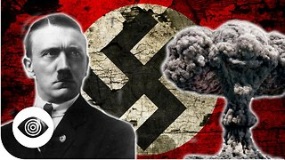 Did The Nazis Have A Nuclear Bomb? - Video