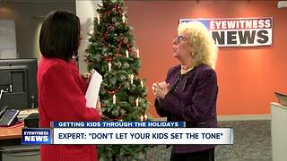 Tips on getting your kids through the holiday season - Video