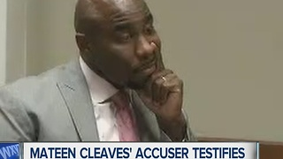 Cleaves accuser testifies in court - Video