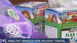 Healthy snacks for your holiday travels