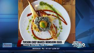 Tucson chef makes monsoon eggs - Video
