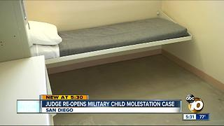 Navy vet's child molestation case re-opened in San Diego